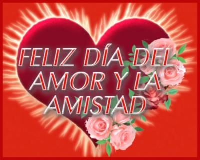 flores con frases de feliz dia de amor y amistad