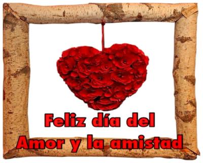 flores con frases de feliz dia del amor y la amistad