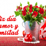 Imágenes De Flores Del Día Del Amor Y La Amistad Con Mensajes Bonitos