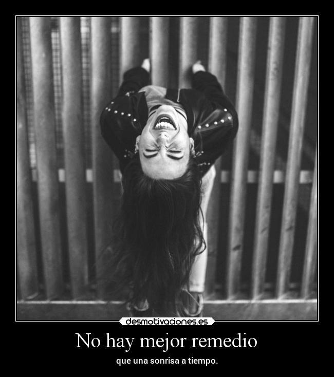 No hay mejor remedio que una sonrisa